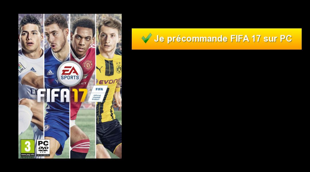 Je précommande FIFA 17 sur PC